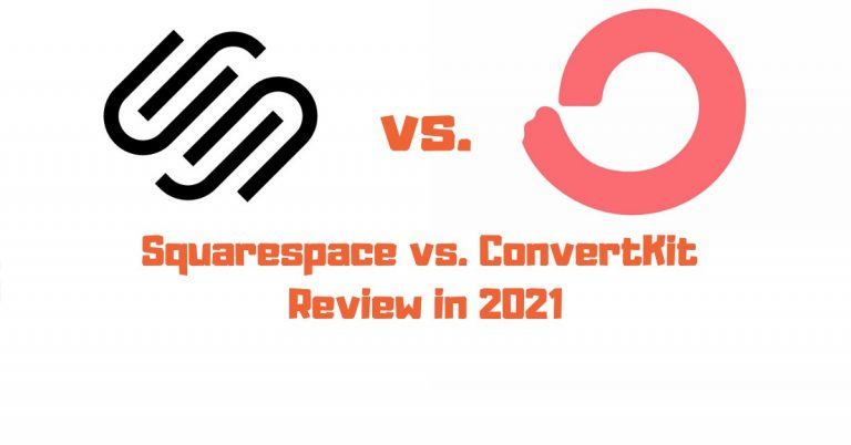 Squarespace vs ConvertKit Email Campaigns in 2021